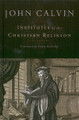Institutes of the Christian Religion - Beveridge Translation (Calvin)