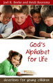 Gods Alphabet for Life Devotions for Young Children