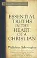 Essential Truths in the Heart of a Christian - Classics of Reformed Spirituality (Schortinghuis)