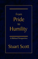 From Pride to Humility: A Biblical Perspective