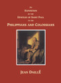 An Exposition of the Epistles of Saint Paul to the Philippians and Colossians (Daille)