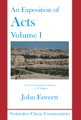 An Exposition of Acts, 2 Vols. - Tentmaker Classic Commentaries(Fawcett)