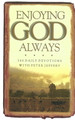 Enjoying God Always: 366 Daily Devotions