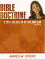 Bible Doctrine for Older Children: Book A (Beeke)