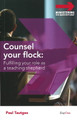 Counsel Your Flock: Fulfilling Your Role as a Teaching Sheperd