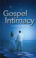 Gospel Intimacy in a Godly Marriage