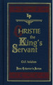 Christie the King's Servant (Walton)