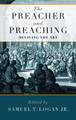 The Preacher and Preaching: Reviving the Art (Logan)