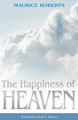 The Happiness of Heaven (Roberts)