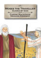 Moses the Traveller: Guided by God - Bible Alive Series (Mackenzie)