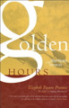 Golden Hours: Heart-Hymns of the Christian Life