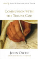 Communion with the Triune God (Crossway)