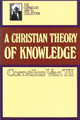 Christian Theory of Knowledge