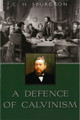 A Defence of Calvinism (Spurgeon)