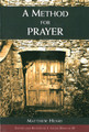 A Method for Prayer: Freedom in the Face of God (Henry) (Edited and Revised by J. Ligon Duncan III)