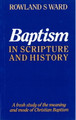 Baptism in Scripture and History