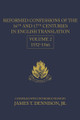 Reformed Confessions of the 16th and 17th Centuries in English Translation, Volume 2: 1552-1566
