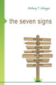 The Seven Signs: Seeing the Glory of Christ in the Gospel of John (Selvaggio)