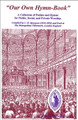 Our Own Hymn-Book: Spurgeon's Metropolitan Tabernacle Hymn-Book (Spurgeon)