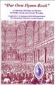 Our Own Hymn-Book: Spurgeon's Metropolitan Tabernacle Hymn-Book
