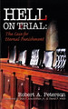Hell on Trial: The Case for Eternal Punishment (Peterson)