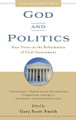 God and Politics: Four Views on the Reformation of Civil Government (Smith)