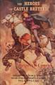 The Heroes of Castle Bretten (Comrie)