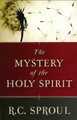 The Mystery of the Holy Spirit (Sproul)