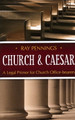 Church and Caesar: A Legal Primer for Church Office-Bearers (Pennings)