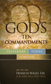 God's Ten Commandments: Yesterday, Today, Forever