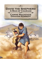 David the Shepherd: A Man of Courage - Bible Alive Series (Mackenzie)