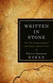 Written in Stone: The Ten Commandments and Today's Moral Crisis (Ryken)