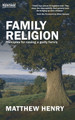 Family Religion: Principles for Raising a Godly Family