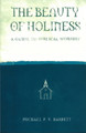 The Beauty of Holiness: A Guide to Biblical Worship