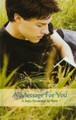 A Message For You: A Daily Devotional for Teens