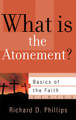 What is the Atonement? - Basics of the Faith Series (Phillips)