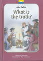 John Calvin: What Is The Truth? (Mackenzie)