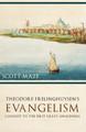 Theodorus Frelinghuysen's Evangelism: Catalyst to the First Great Awakening