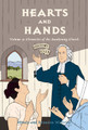 Hearts and Hands - Volume 4: Chronicles of the Awakening Church (Withrow)