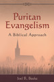 Puritan Evangelism: A Biblical Approach (Beeke)
