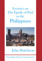 Lectures on The Epistle of Paul to the Philippians (Hutchison)