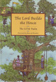The Lord Builds the House: The 127th Psalm