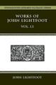 Works of John Lightfoot Vol. 13 (Hardcover)