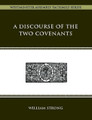 A Discourse of the Two Covenants (Hardcover)