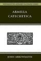 Armilla Catechetica (Hardcover)
