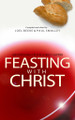 Feasting with Christ: Meditations on the Lord's Supper (Beeke & Smalley)