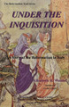 Under the Inquisition: A Story of the Reformation in Italy (Walshe)