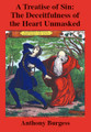 A Treatise of Sin: The Deceitfulness of the Heart Unmasked (Burgess)