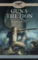 Guns of the Lion: Faith & Freedom Trilogy, Vol. 2 (Bond)
