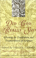 Did God Really Say? Affirming the Truthfulness and Trustworthiness of Scripture (Garner, ed.)